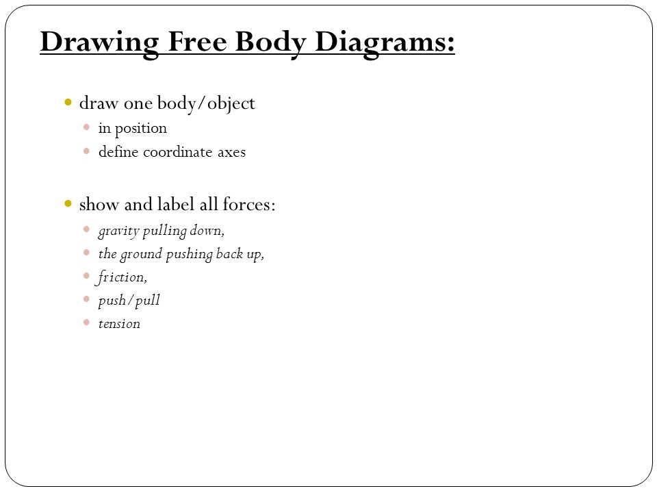 I Newtons Laws Ii Forces Iii Free Body Diagrams Chapter 4