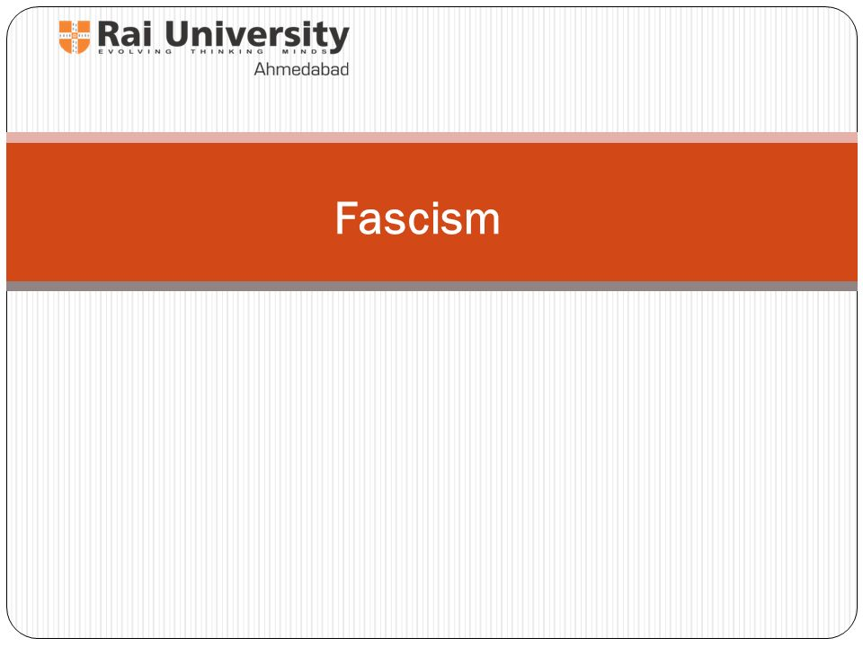 """Fascism  """"Fascism"""" - Etymology from fasces– In ancient Rome"""