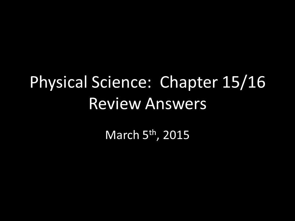 Physical Science Today Students Will Prepare For The Chapter