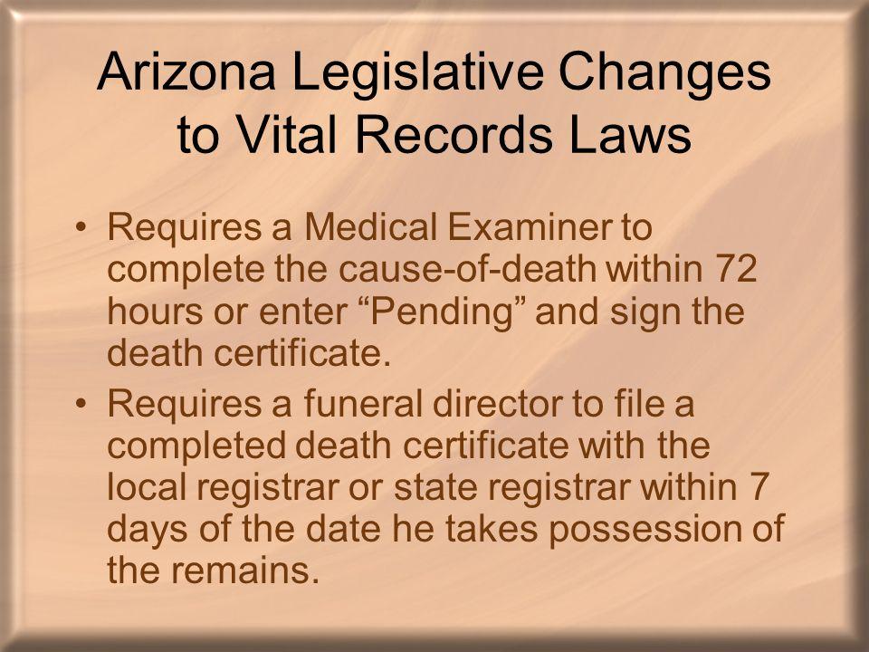 Arizona Legislative Changes To Vital Records Laws Naphsis