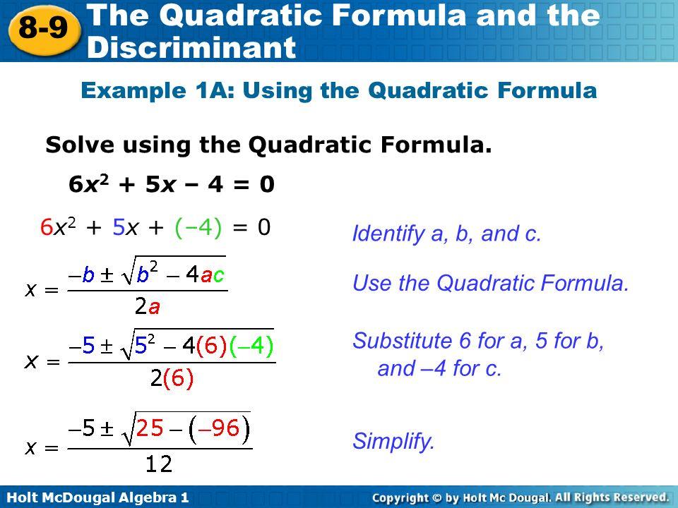 holt algebra 1 lesson 9-9 problem solving the quadratic formula and the discriminant