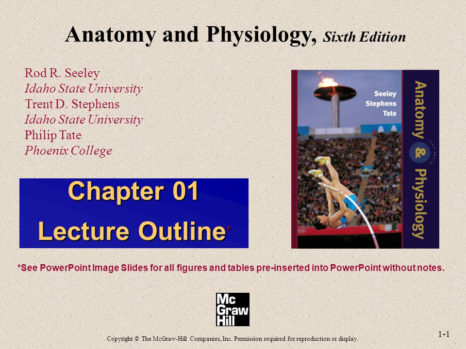 1-1 Anatomy and Physiology, Sixth Edition Rod R. Seeley Idaho State ...