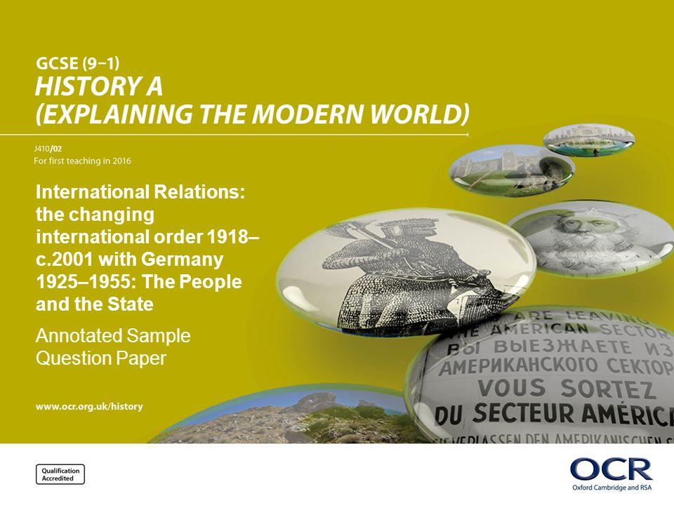 International Relations: the changing international order 1918– c