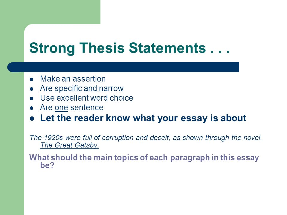 Thesis Statements Strong Thesis Statements Make An Assertion The  Strong Thesis Statements