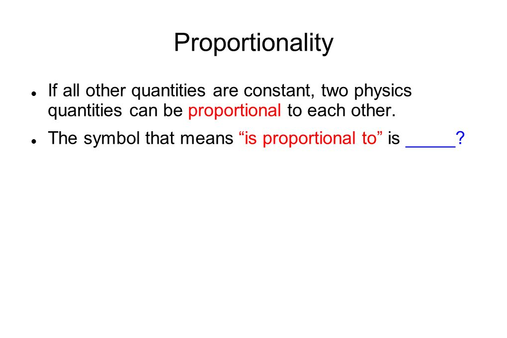 Proportionality If All Other Quantities Are Constant Two Physics