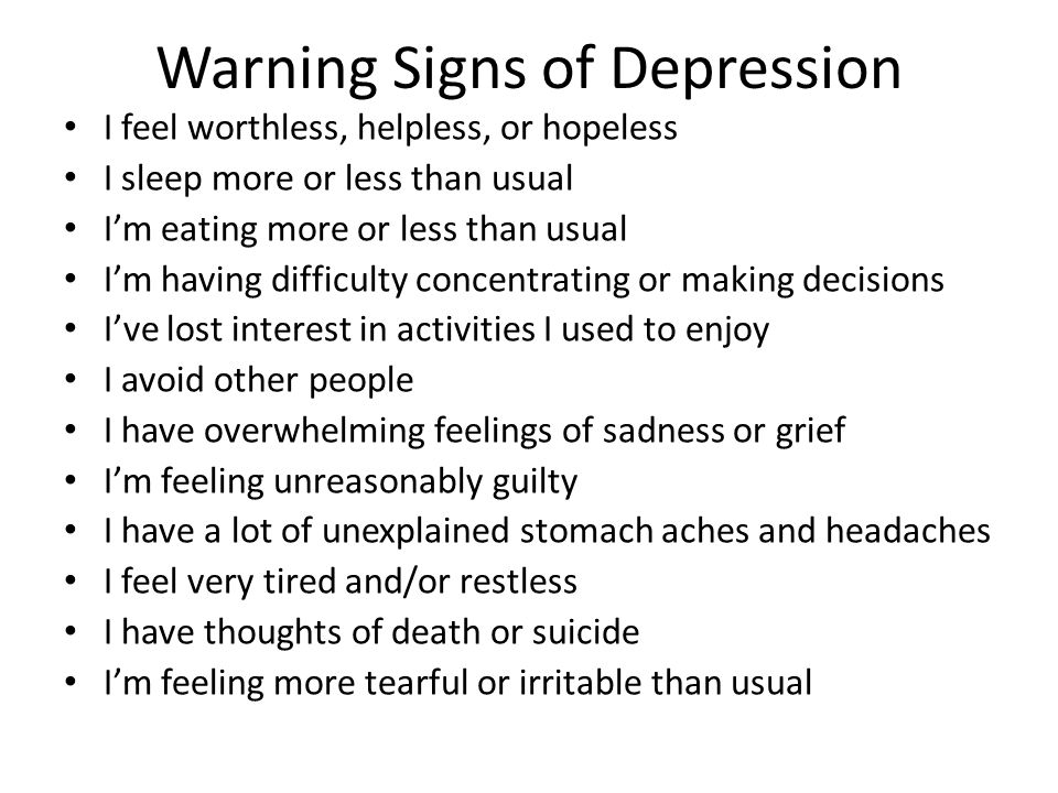 depression a d \u201cwe live in a world where if you brake your arm8 warning signs of depression i feel
