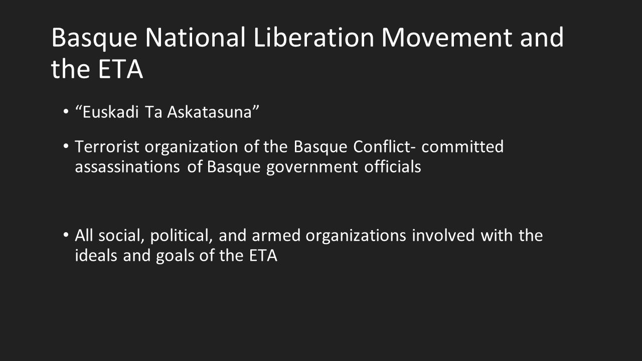 the basque nation and eta essay Abstract after twenty years of parliamentary democracy in spain the basque liberation movement eta is still using violent methods considerable support for eta has persisted in the spanish basque country.