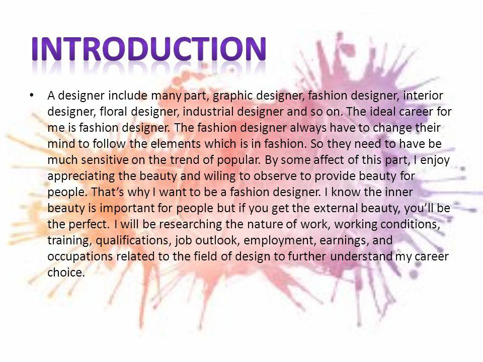 Eason Zhu Hour 3 Rd October 11 2012 A Designer Include Many Part Graphic Designer Fashion Designer Interior Designer Floral Designer Industrial Ppt Download