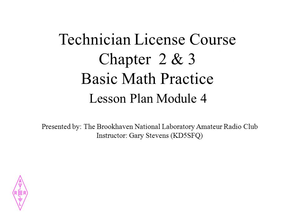 Technician License Course Chapter 2 & 3 Basic Math Practice Lesson ...