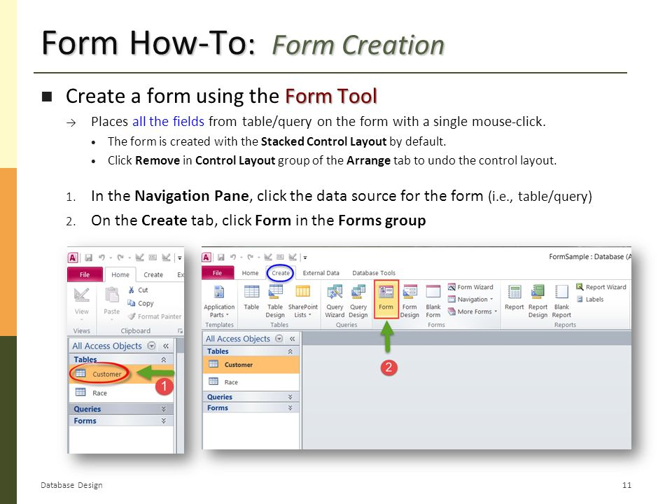 DB Implementation: MS Access Forms  MS Access Forms: Purpose