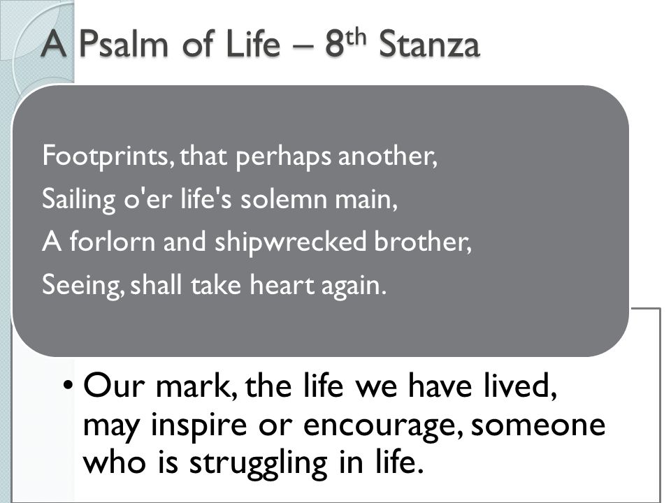 a psalm of life analysis line by line