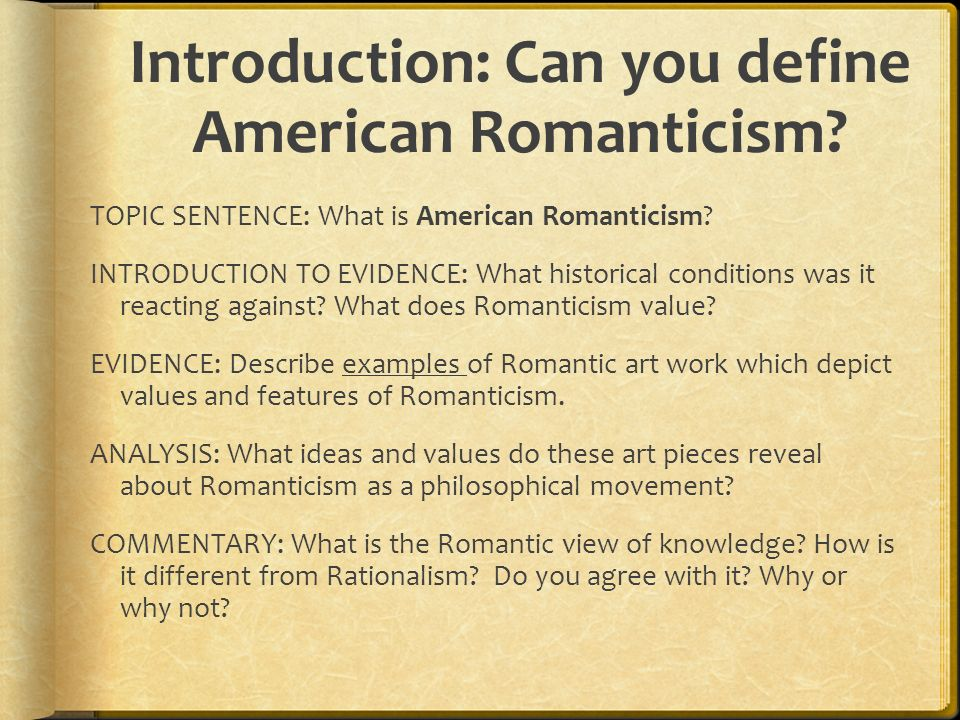 American Romanticism A Study Of American Writing And Ideas From  Introduction Can You Define American Romanticism
