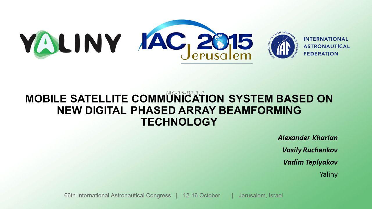 MOBILE SATELLITE COMMUNICATION SYSTEM BASED ON NEW DIGITAL PHASED