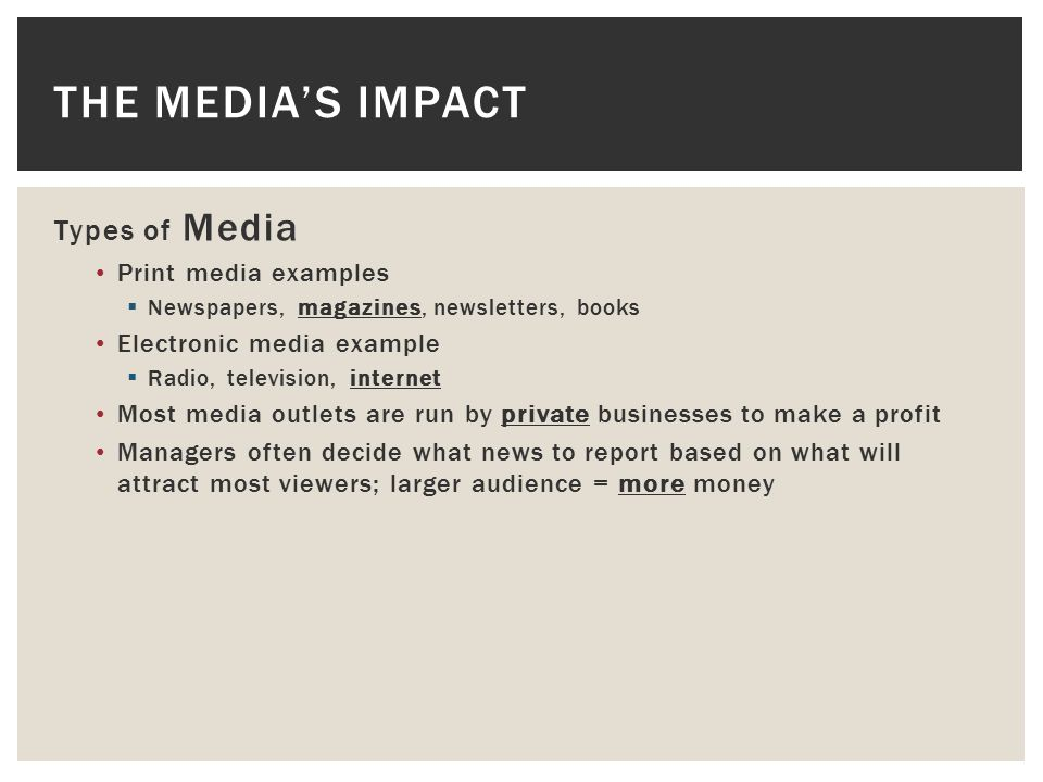 the impact of media outlets on For many media outlets, however, 60% to 80% of total revenue stems from advertising (strömberg 2004), as opposed to subscription thus, in this study, we aim to complement the.