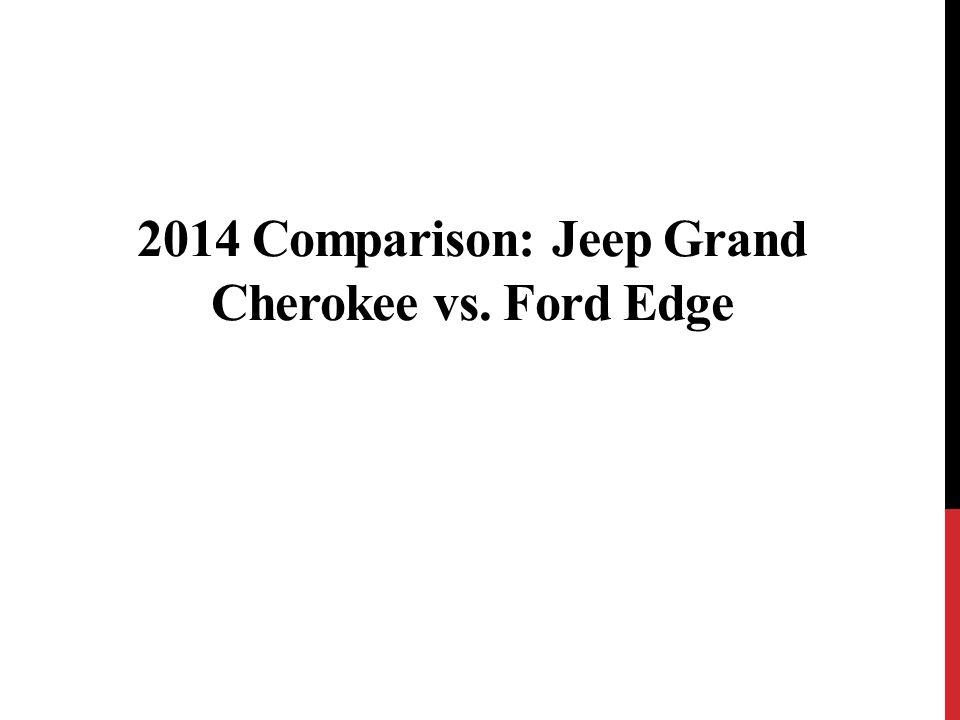 Comparison Jeep Grand Cherokee Vs Ford Edge