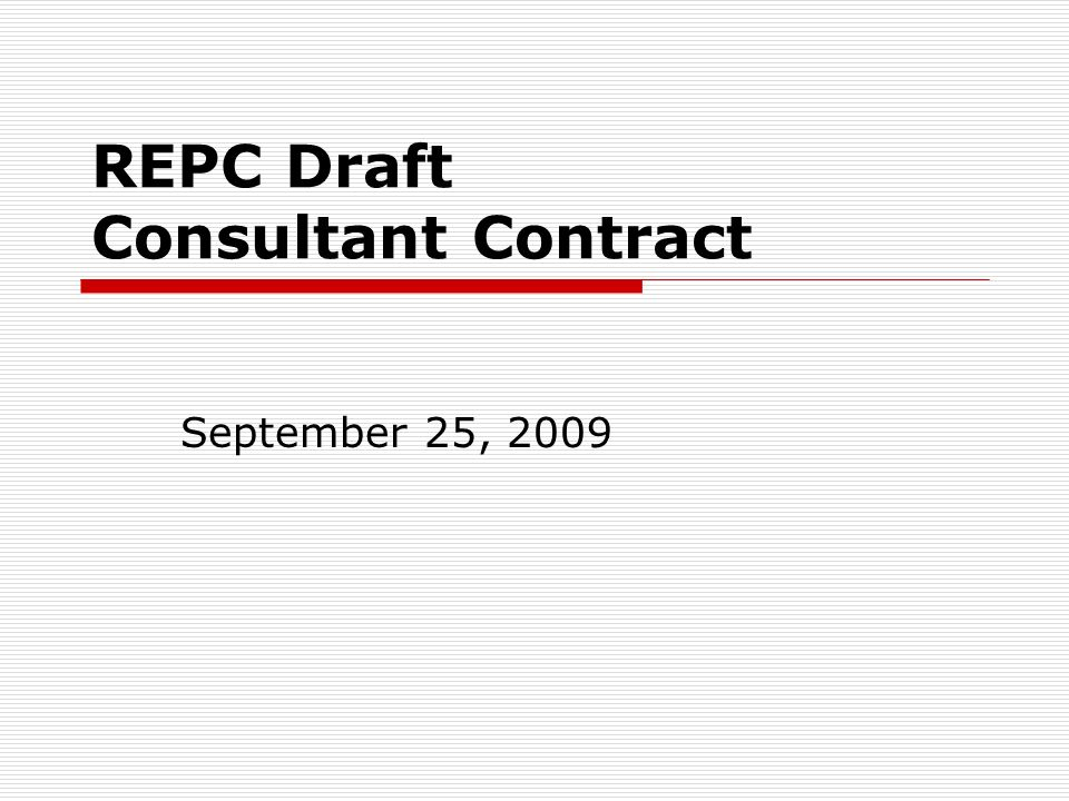 Repc Draft Consultant Contract September 25 Ppt Download