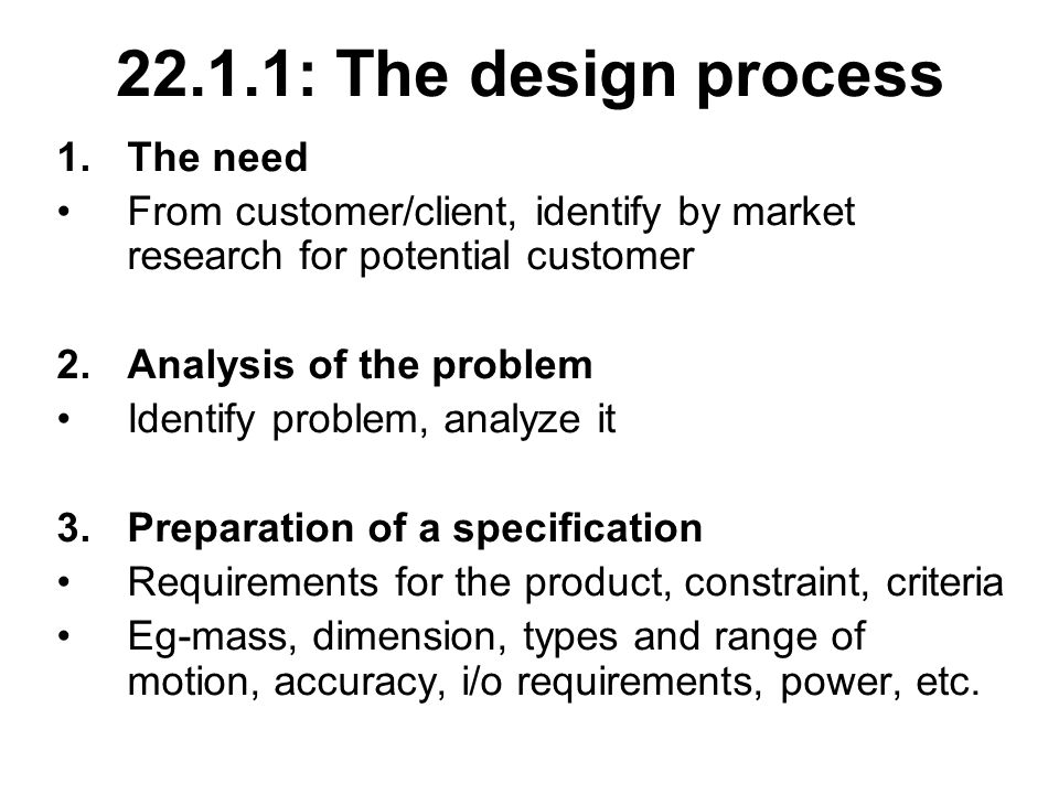 Mechatronics Systems Lecture The Design Process 1 The Need From Customer Client Identify By Market Research For Potential Customer 2 Analysis Ppt Download