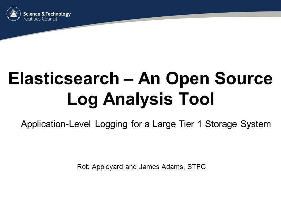 Elasticsearch – An Open Source Log Analysis Tool Rob