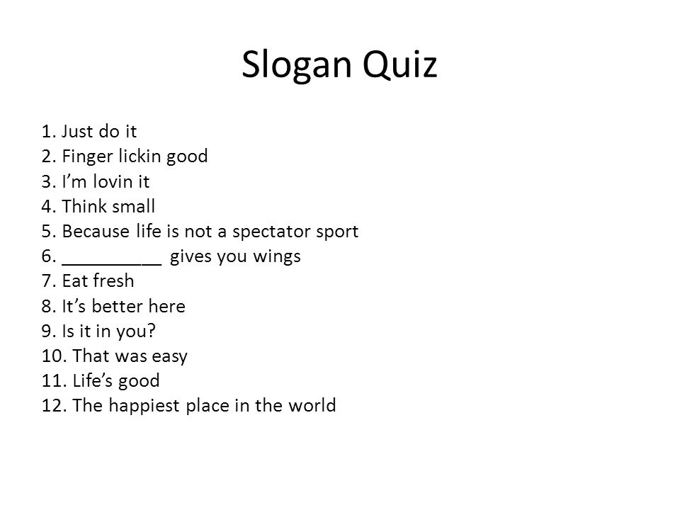 Logo Quiz You have ten seconds to look at each slide and write down
