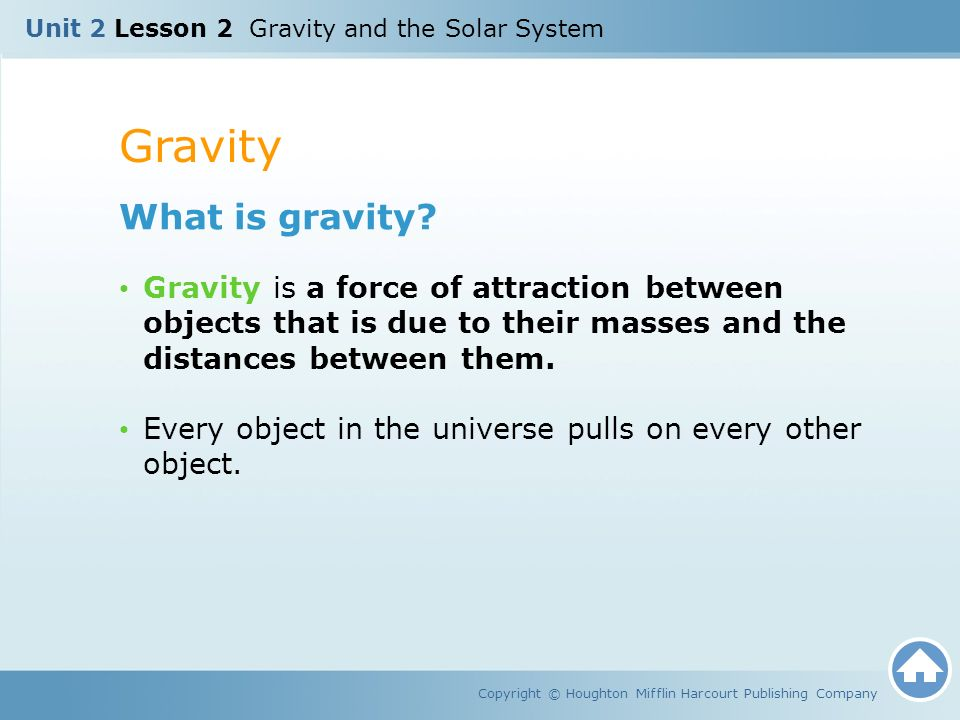 Unit 2 Lesson 2 Gravity And The Solar System Copyright C Houghton