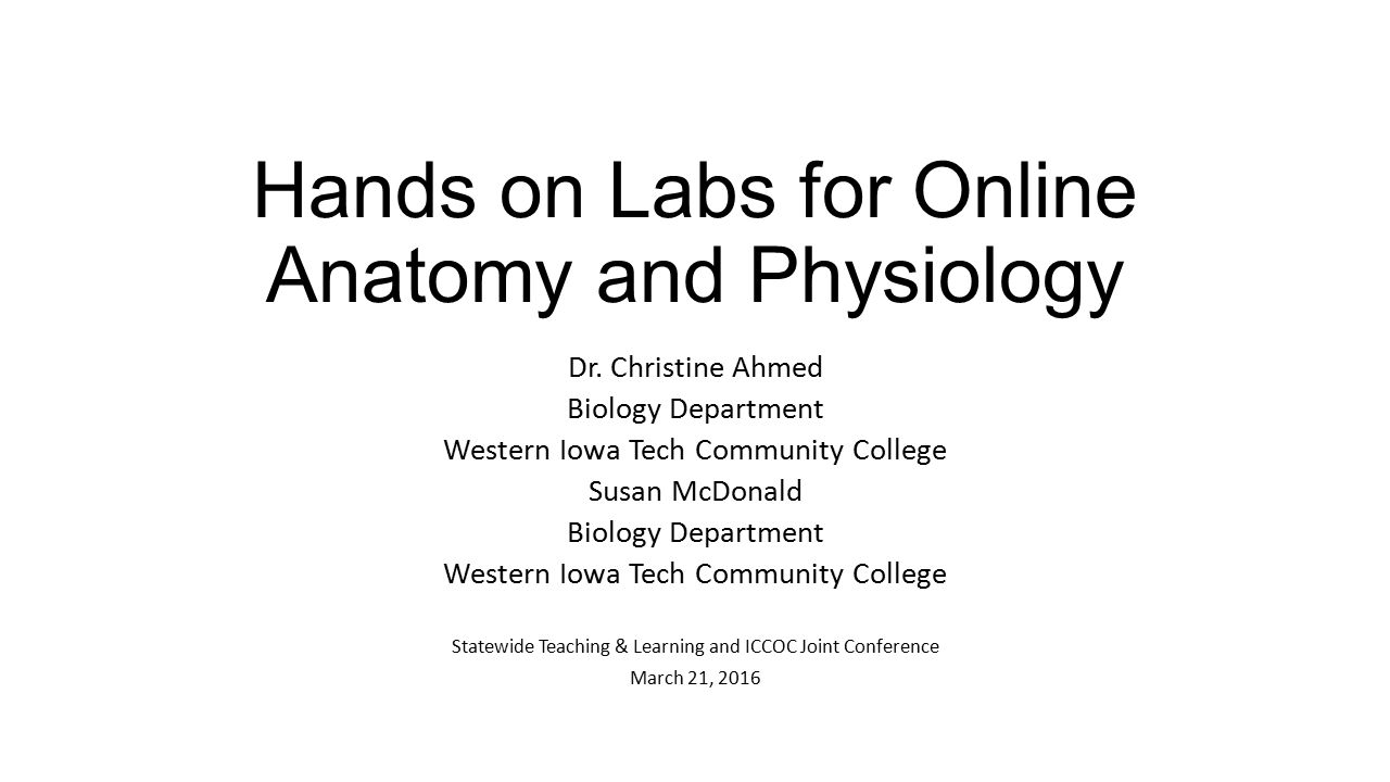 Hands on Labs for Online Anatomy and Physiology Dr. Christine Ahmed ...