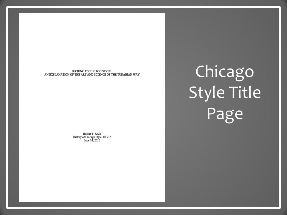 chicago style the basics today s goals learn what chicago style