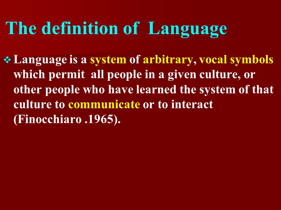 1 About Language The Definition Of Language Design Features Of