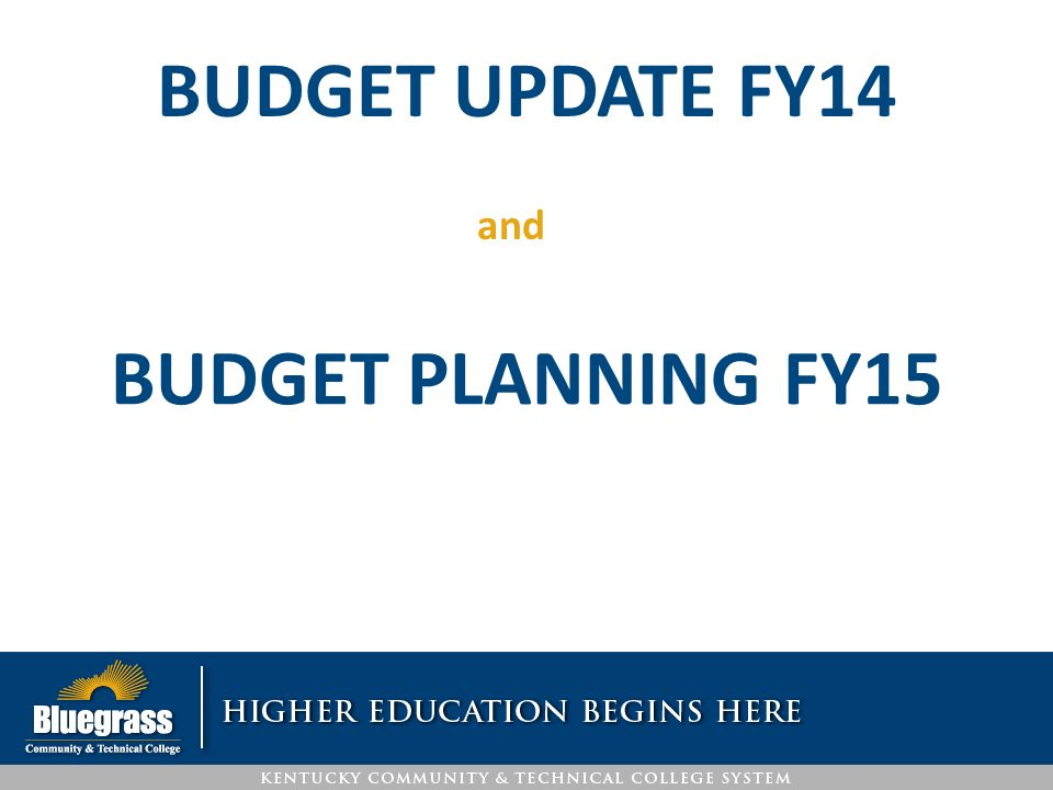 budget update fy14 and budget planning fy15 budget basic principles