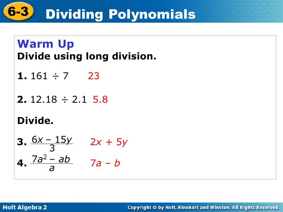 Holt Algebra Dividing Polynomials 6 3 Dividing Polynomials