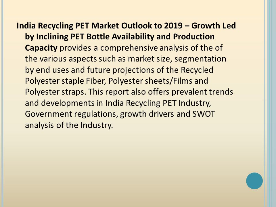 India Recycling PET Market Research Report by Ken Research  - ppt