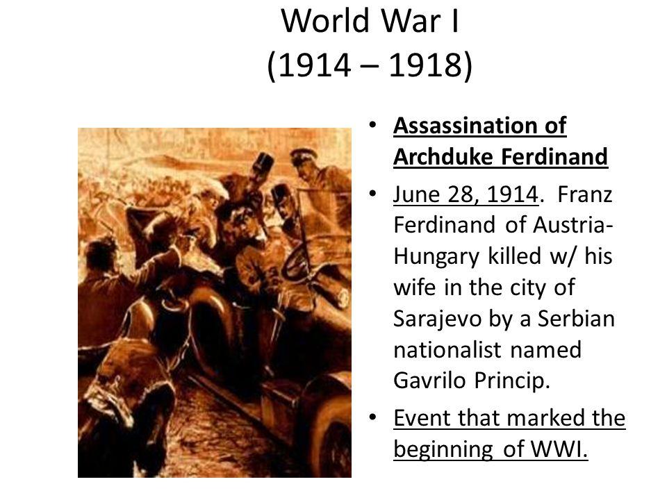 World War I 1914 1918 Assassination Of Archduke