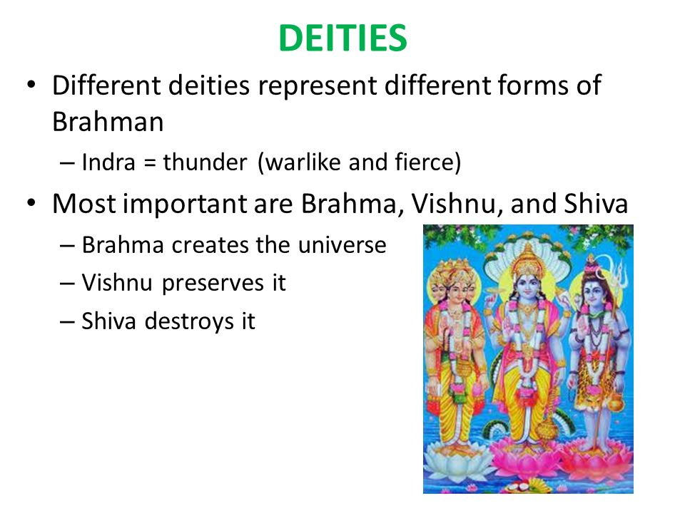 HINDUISM  THE ORIGINS World's oldest religion Vedism – Early