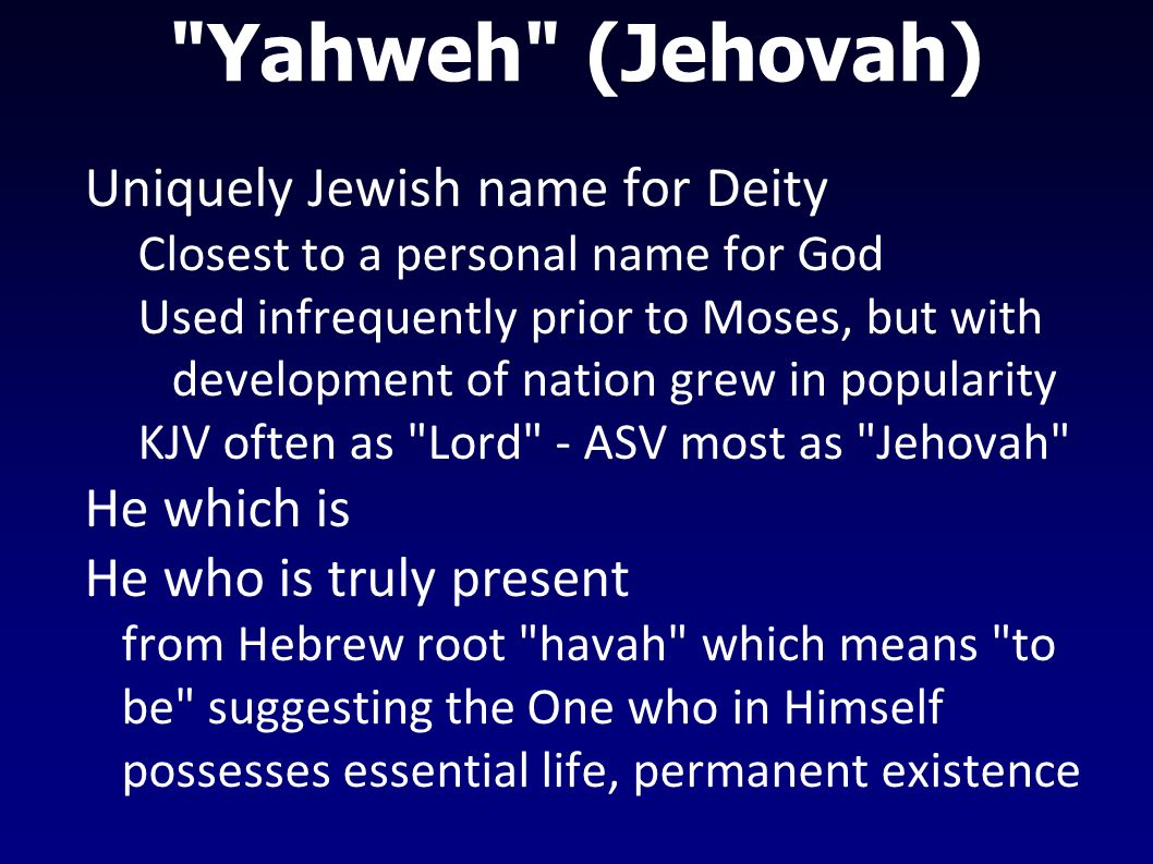 Names of God Exodus 20:7  You shall not take the name of the LORD