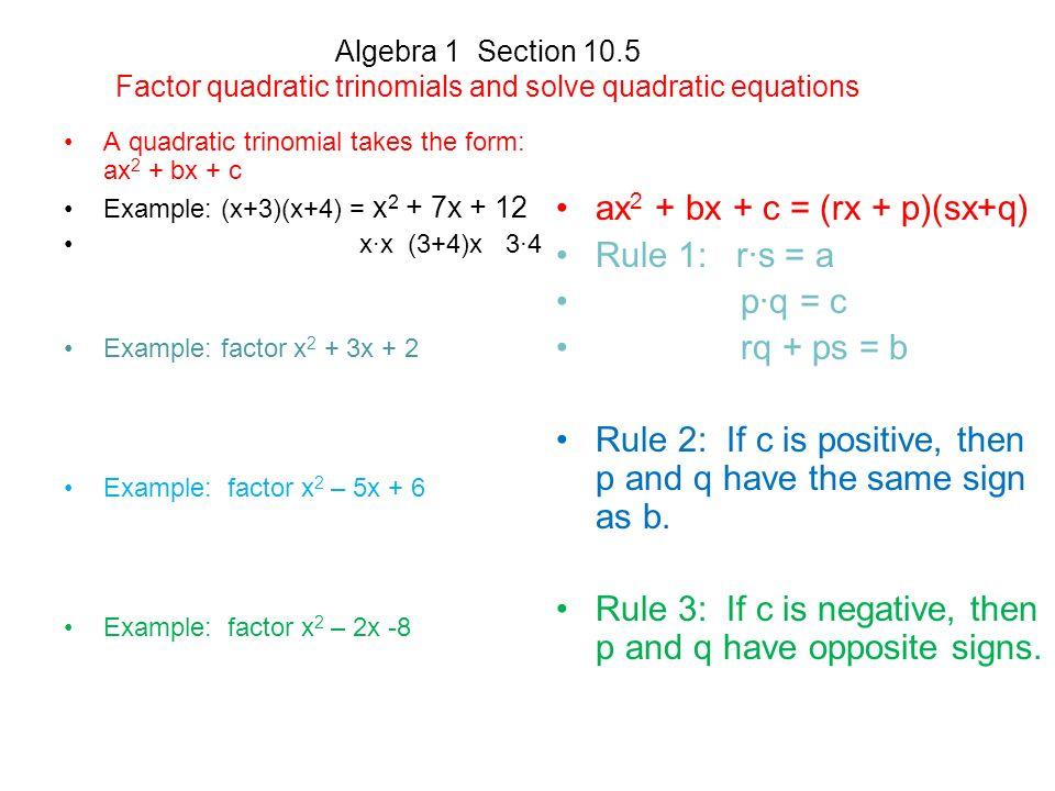 Algebra 1 Section 10.5 Factor quadratic trinomials and solve ...