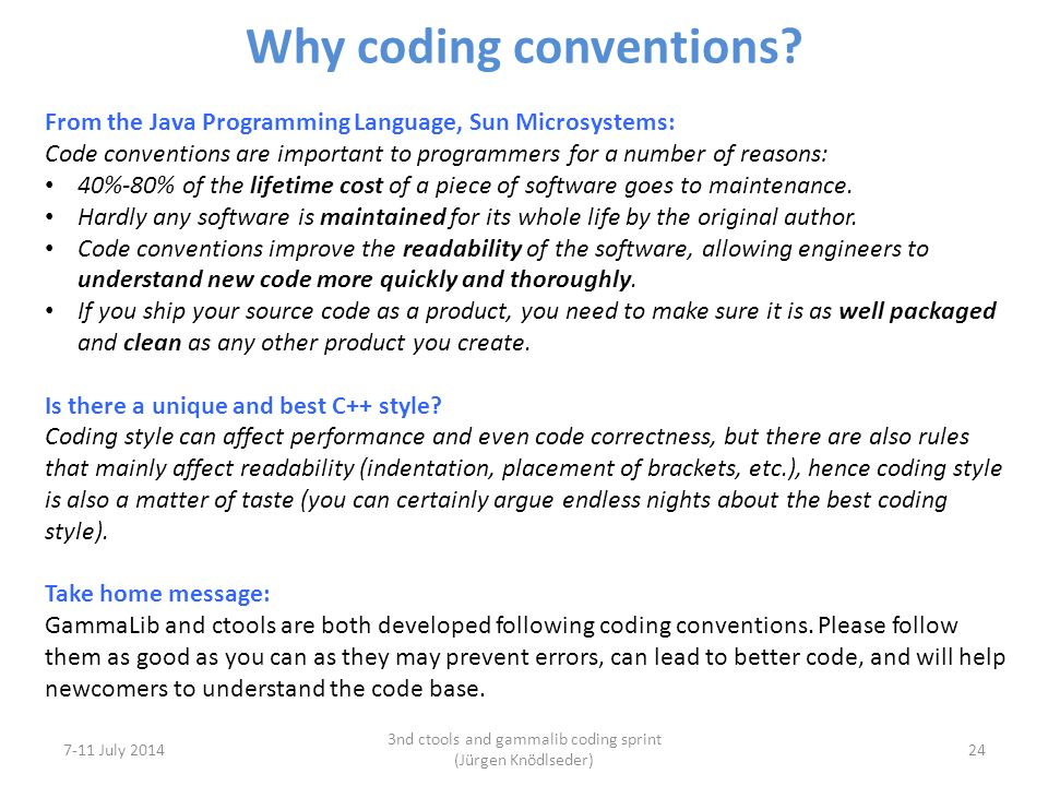 Why coding conventions.