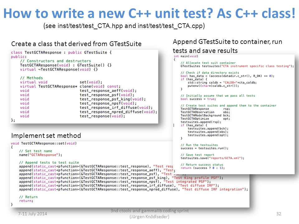 How to write a new C++ unit test. As C++ class.