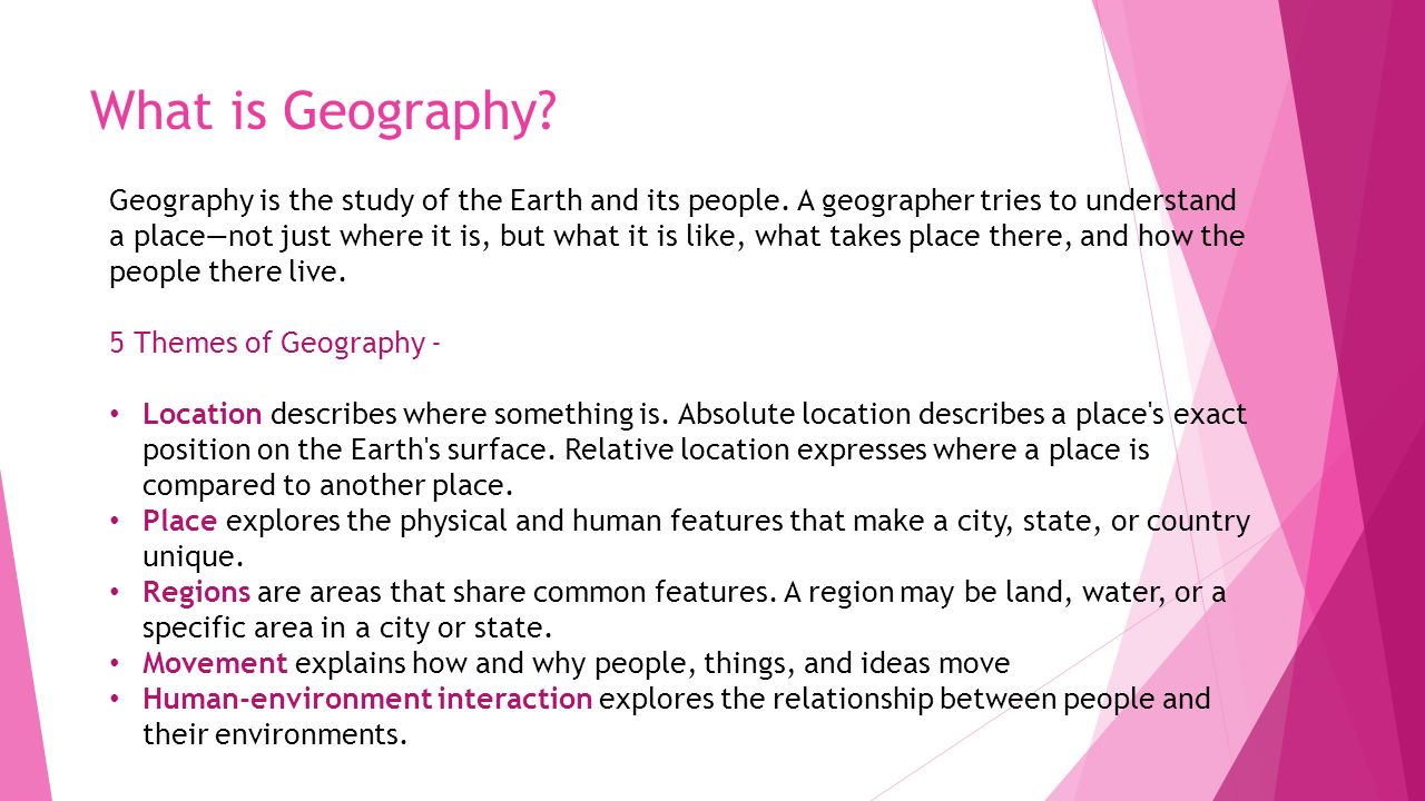 how does geography affect our everyday lives