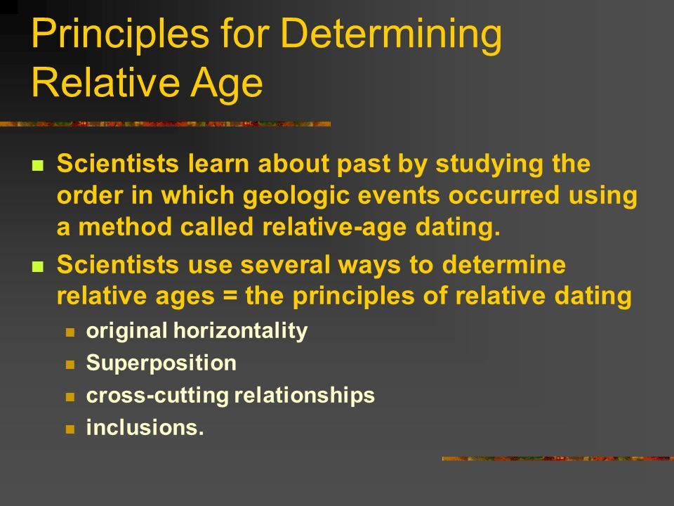 What are the principles used in relative age dating
