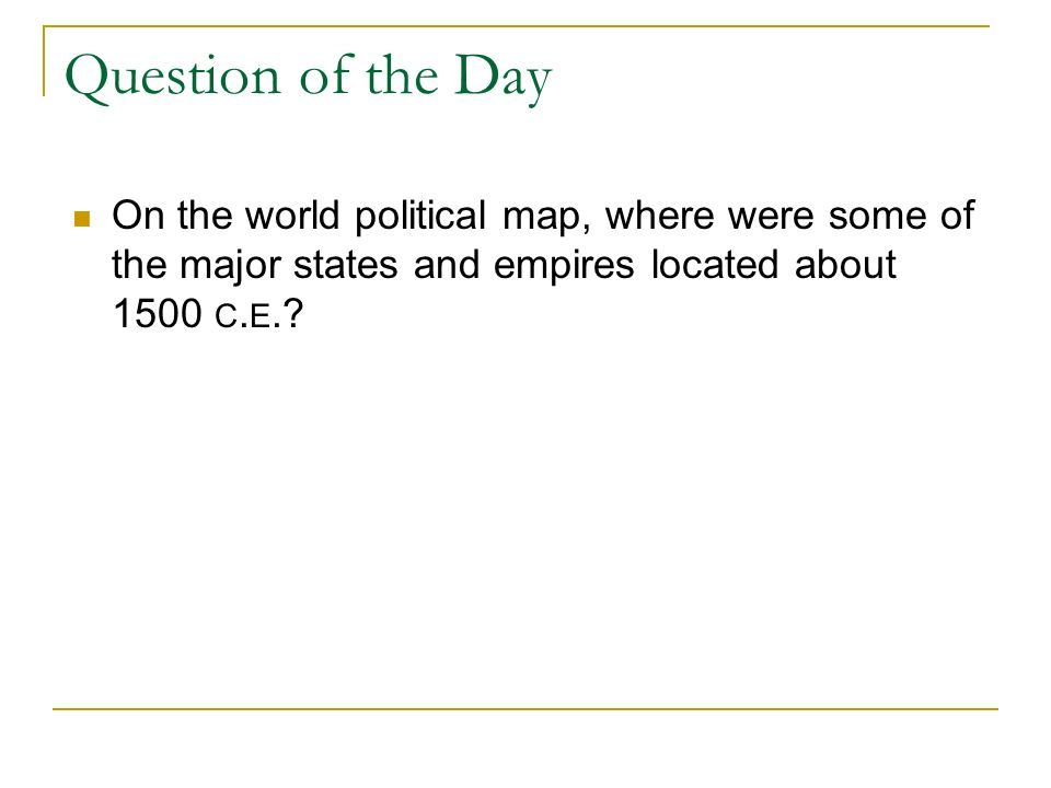 World history ii political boundaries in 1500 ad lecture notes unit question of the day on the world political map where were some of the major publicscrutiny Choice Image