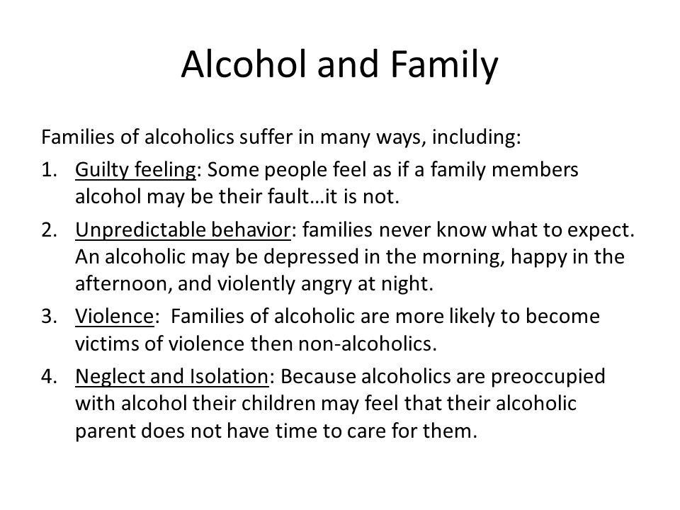 effects of alcohol on the family essay Styles, and family alcoholism on alcohol consumption research proposal by josh robbins 100-928-594 november 26, 1996 economics 143 abstract one a common stereotype for the effects of alcohol is that as a drug it acts as a stress antagonist this theory was introduced by conger (1956.