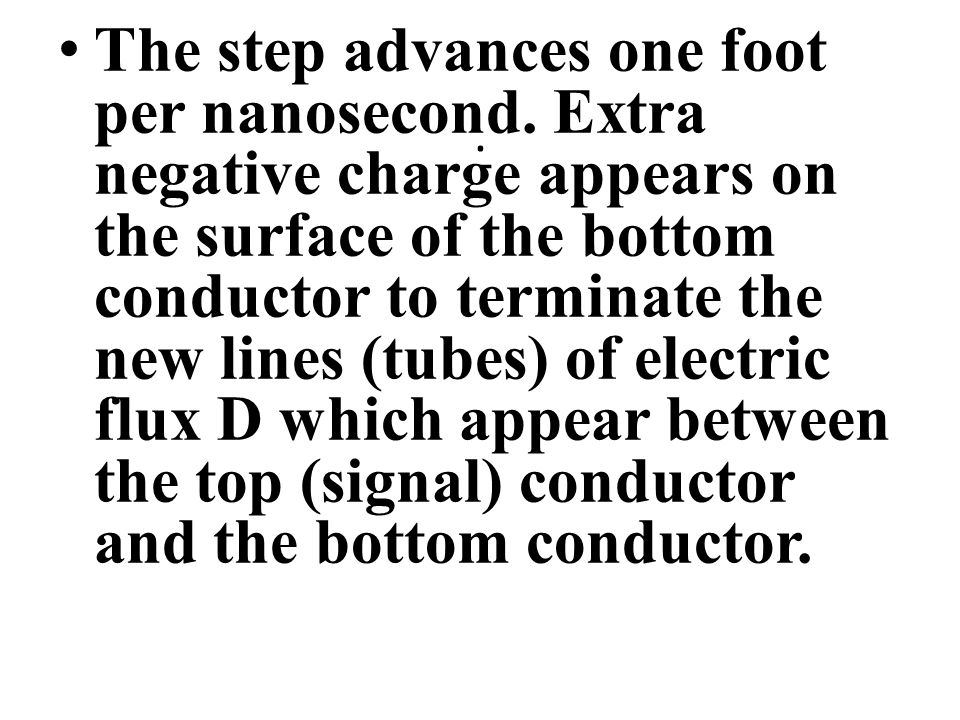 The step advances one foot per nanosecond.