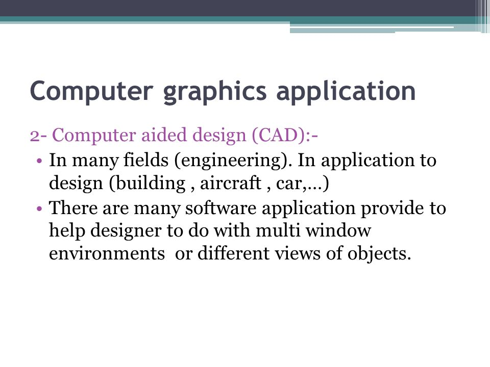 Computer Graphics Lecture 2  Computer graphics application 1