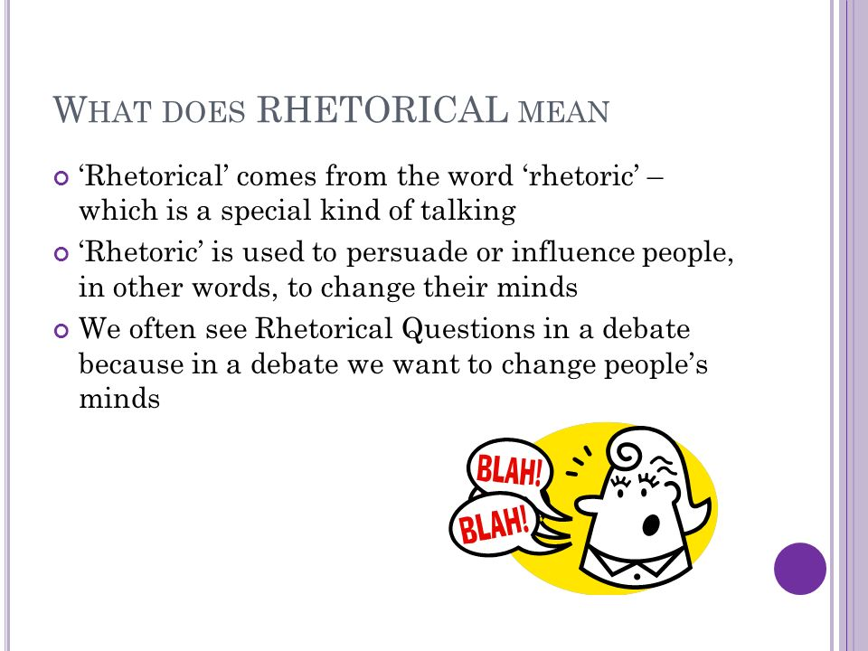 use the word rhetoric in a sentence
