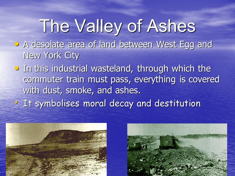 what is the valley of ashes the great gatsby