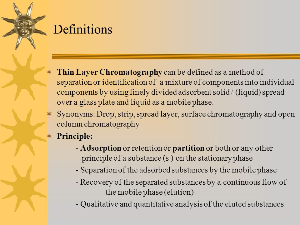 Thin layer chromatography & high performance thin layer.