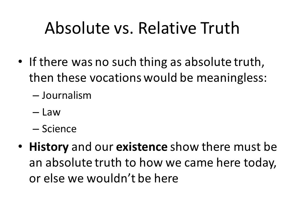 is truth absolute or relative