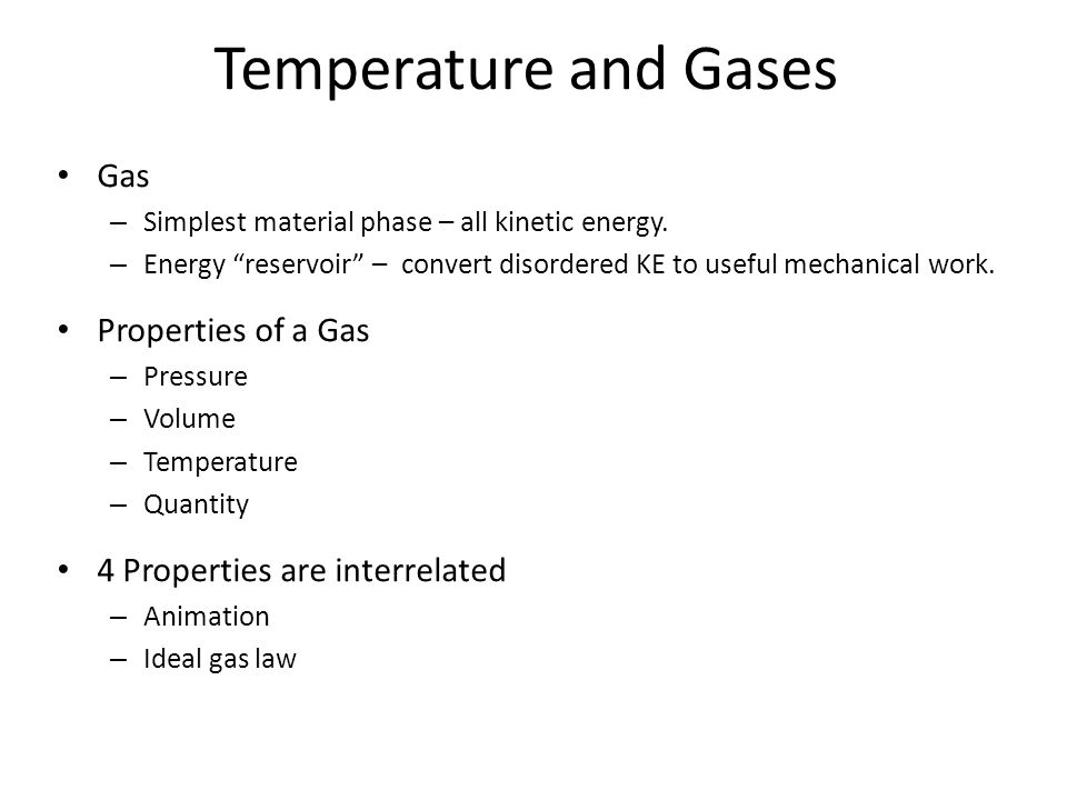 Ideal Gas Law Why Bother With Gases Properties Of A Gas Animation P