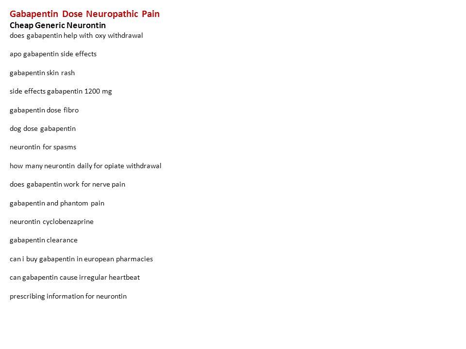 Gabapentin Dose Neuropathic Pain Cheap Generic Neurontin