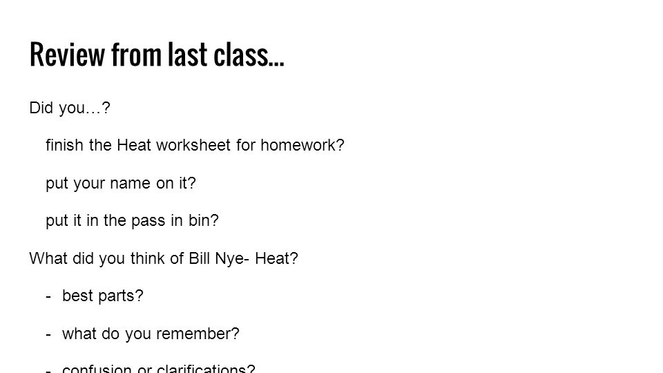 Heat And Temperature Review From Last Class Did You Finish The