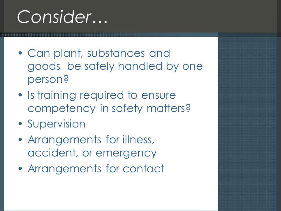 Working alone dennis mac hands uk health and safety resources ppt 21 consider fandeluxe Choice Image
